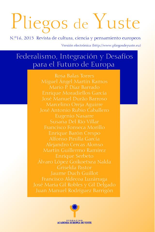 El número 16 de Pliegos de Yuste analiza el federalismo, la integración europea y el futuro de Europa