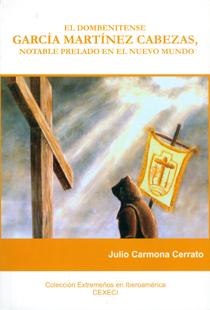 El dombenitense García Martínez Cabezas, notable prelado en el Nuevo Mundo