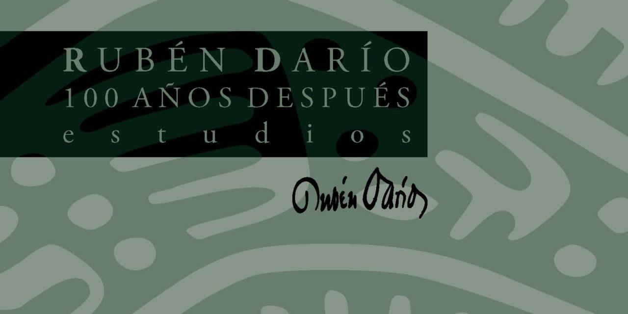 RUBÉN DARÍO. 100 AÑOS DESPUÉS. Estudios