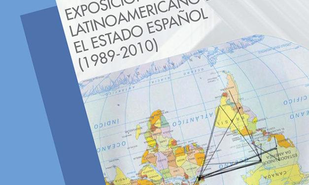 La exposición como recolonización. Exposiciones de arte latinoamericano en el Estado español (1989-2010)