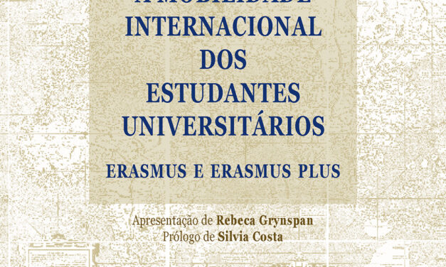 A MOBILIDADE INTERNACIONAL DOS ESTUDANTES UNIVERSITÁRIOS. ERASMUS E ERASMUS PLUS