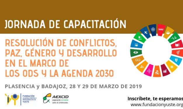 Jornada de capacitación RESOLUCIÓN DE CONFLICTOS, PAZ, GÉNERO Y DESARROLLO EN EL MARCO DE   LOS ODS Y LA AGENDA 2030