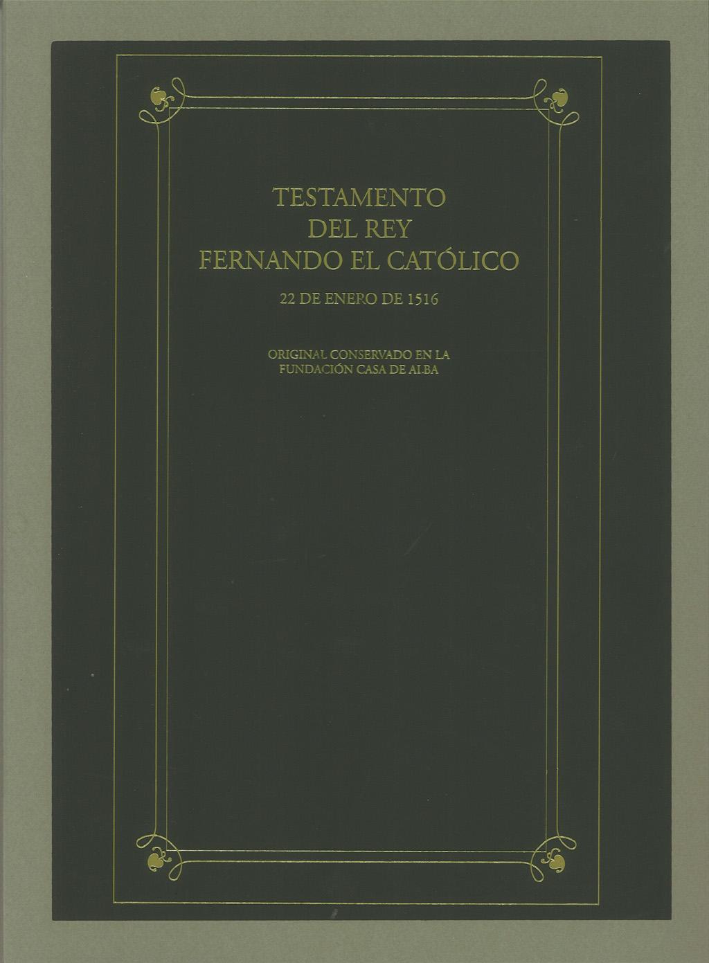 El Ayuntamiento de Madrigalejo, la Junta de Extremadura y la Casa de Alba presentan la nueva edición facsímil del Testamento de Fernando El Católico