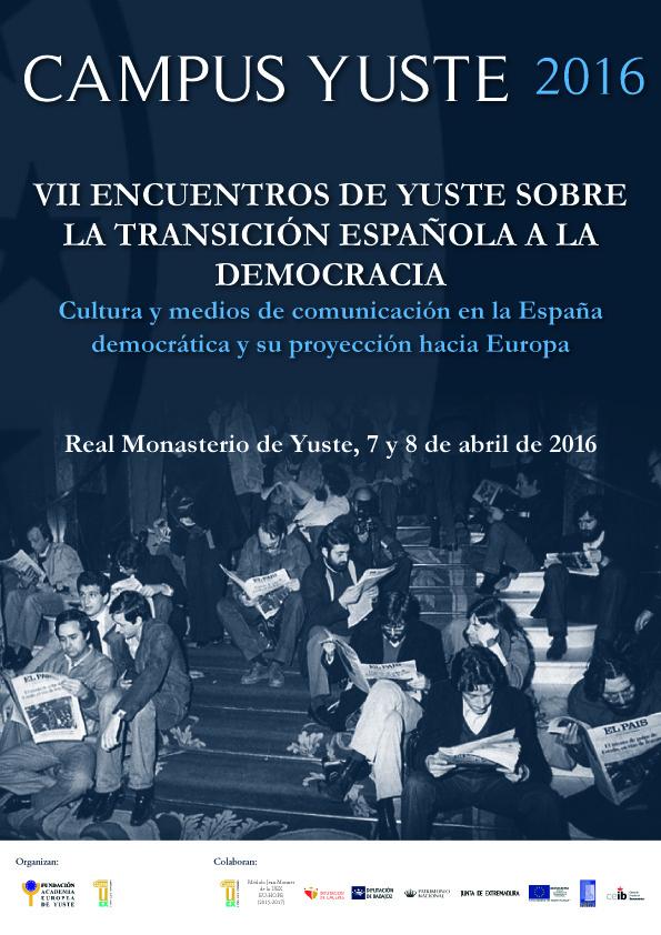 La Fundación Academia Europea de Yuste oferta 35 becas para los VII Encuentros de Yuste sobre la Transición Española a la Democracia
