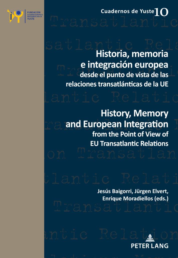 Historia, memoria e integración europea desde el punto de vista de las relaciones transatlánticas de la UE