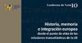 La Fundación Yuste publica un libro que analiza las relaciones históricas y políticas entre Europa y América con un enfoque multidisciplinario