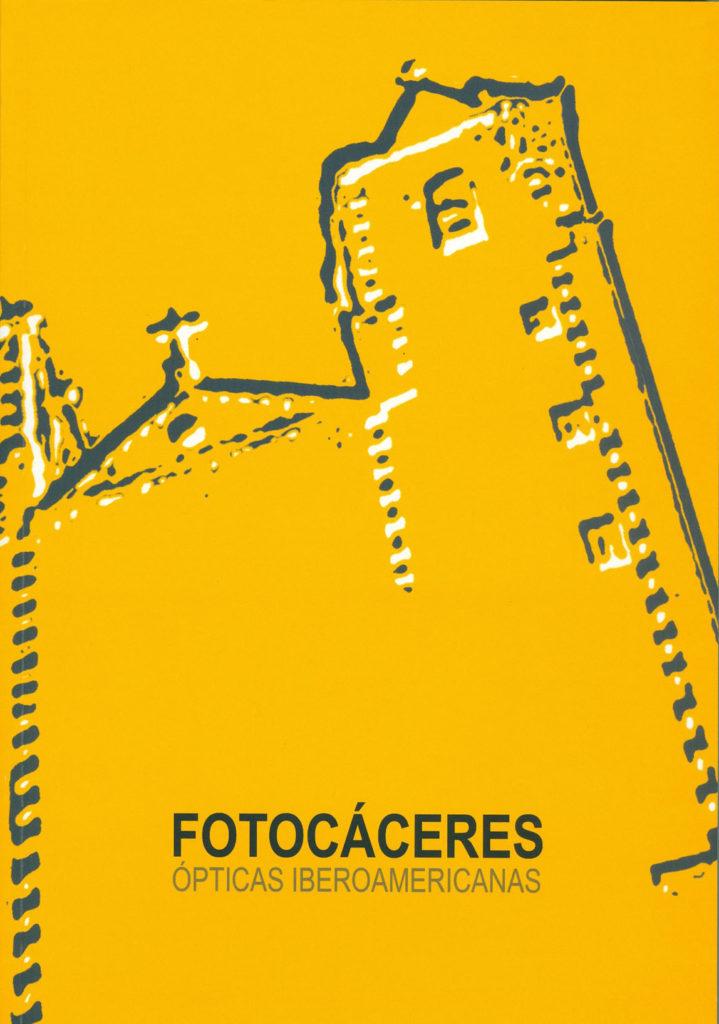 FotoCáceres: Ópticas Iberoamericanas