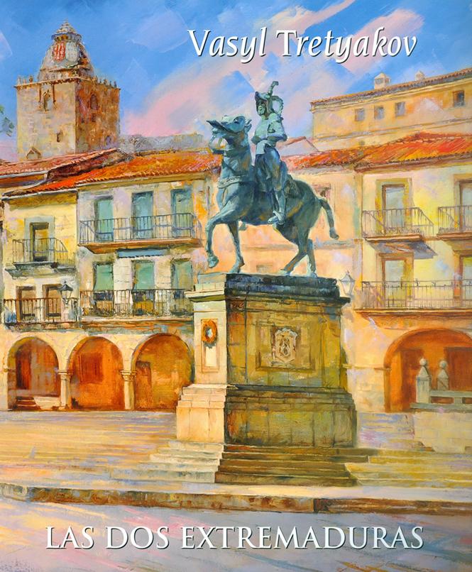 Vasyl Tretyakov Exposición de pintura Las dos Extremaduras