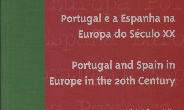 Portugal y España en la Europa del Siglo XX