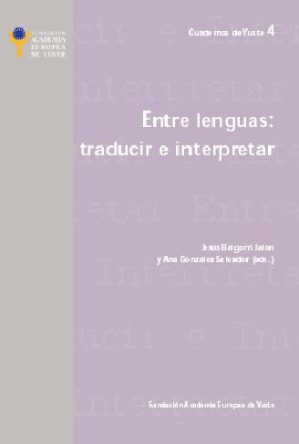 Entre lenguas: traducir e interpretar