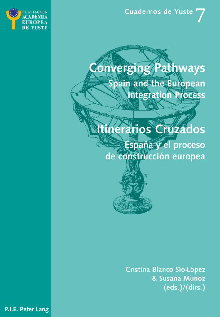 Itinerarios Cruzados: España y el proceso de construcción europea
