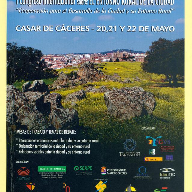 Entorno 2010 I Congreso Internacional sobre el Entorno Rural de la Ciudad «Cooperación para el desarrollo de la ciudad y su entorno rural»
