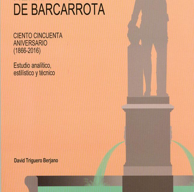 Monumento de Hernando de Soto de Barcarrota Ciento cincuenta aniversario (1866-2016) Estudio analítico, estilístico y técnico