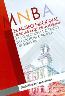 El Museo Nacional de Bellas Artes de La Habana y la colección de retratos de la pintura española del siglo XIX