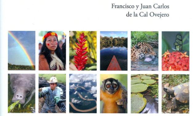Viaje al traspasado Corazón del mundo. Rebuscando Eldorado en el Amazonas
