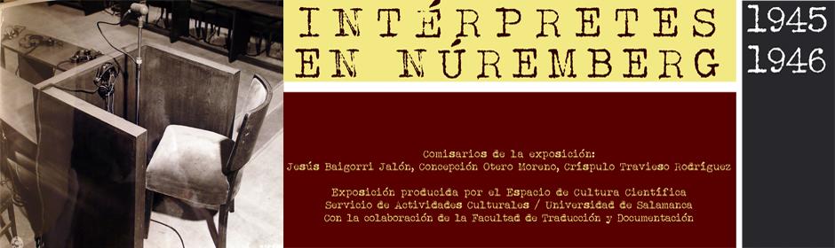 """Inauguración de la exposición """"Los intérpretes en los juicios de Nüremberg"""""""