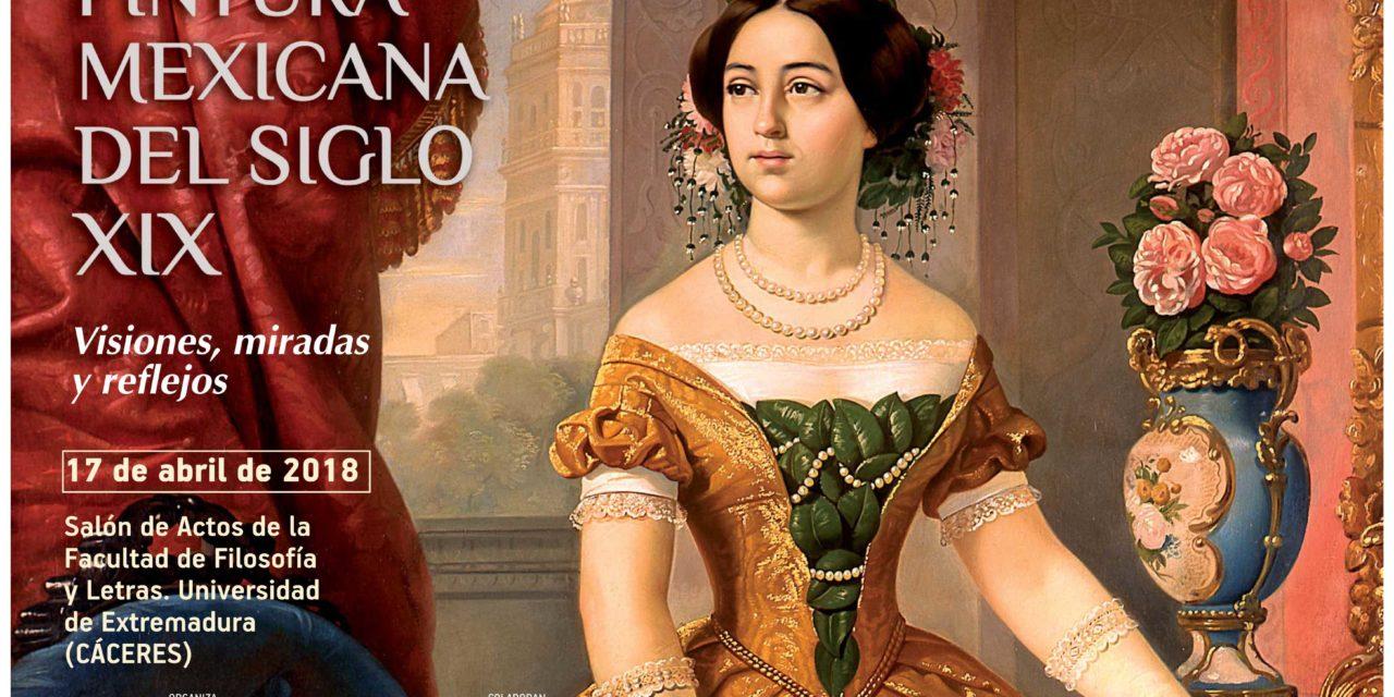 Pintura Mexicana del Siglo XIX. Visiones, miradas y reflejos