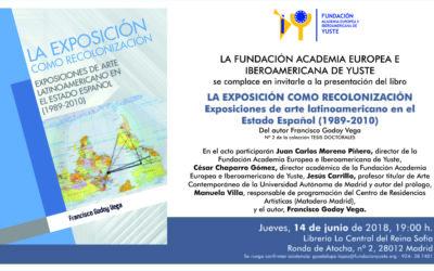 PRESENTACIÓN DEL LIBRO 'LA EXPOSICIÓN COMO RECOLONIZACIÓN. EXPOSICIONES DE ARTE LATINOAMERICANO EN EL ESTADO ESPAÑOL'