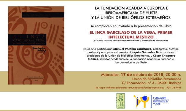 """PRESENTACIÓN DEL LIBRO """"El Inca Garcilaso de la Vega, primer intelectual mestizo"""""""