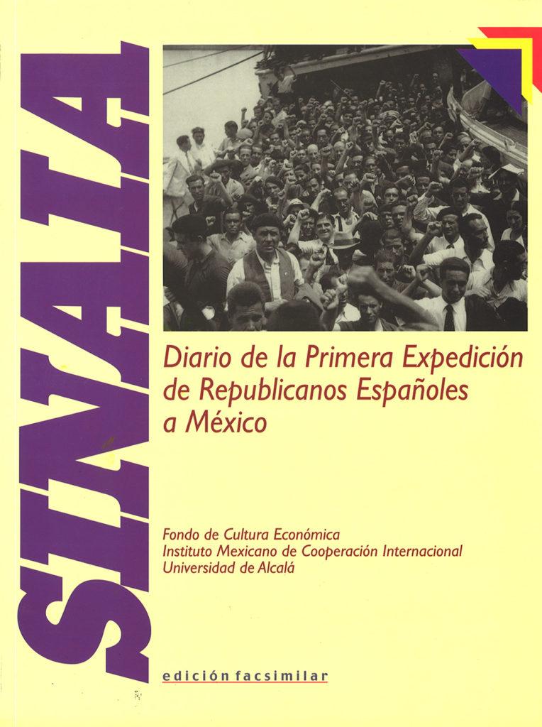 SINAIA. Diario de la primera expedición de republicanos españoles a México