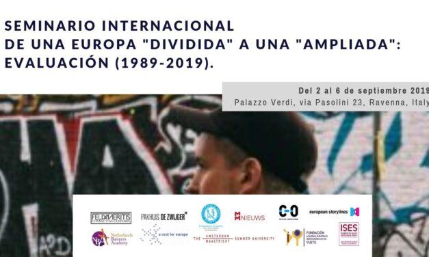 Seminario Internacional «De una Europa «dividida» a una «ampliada»: evaluación (1989-2019)».
