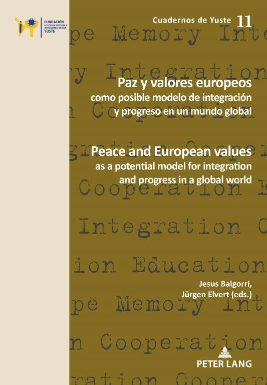 Peace and European values as a potential model for integration and progress in a global world