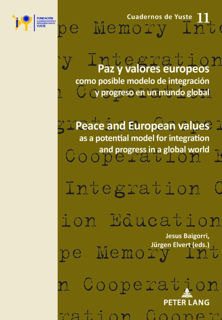 Paz y valores europeos como posible modelo de integración y progreso en un mundo global