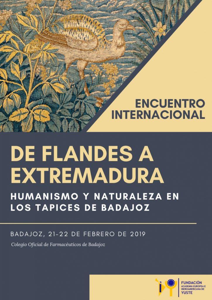 ENCUENTRO INTERNACIONAL DE FLANDES A EXTREMADURA: HUMANISMO Y NATURALEZA EN LOS TAPICES DE BADAJOZ