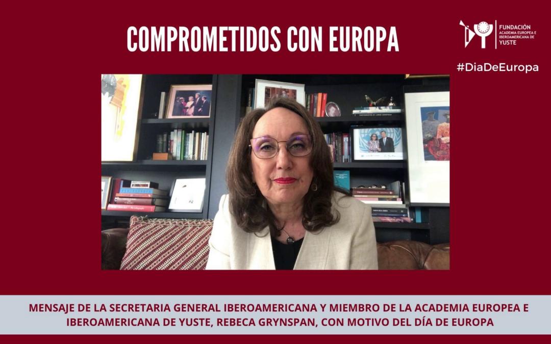Mensaje de la Secretaria General Iberoamericana Rebeca Grynspan, con motivo del Día de Europa