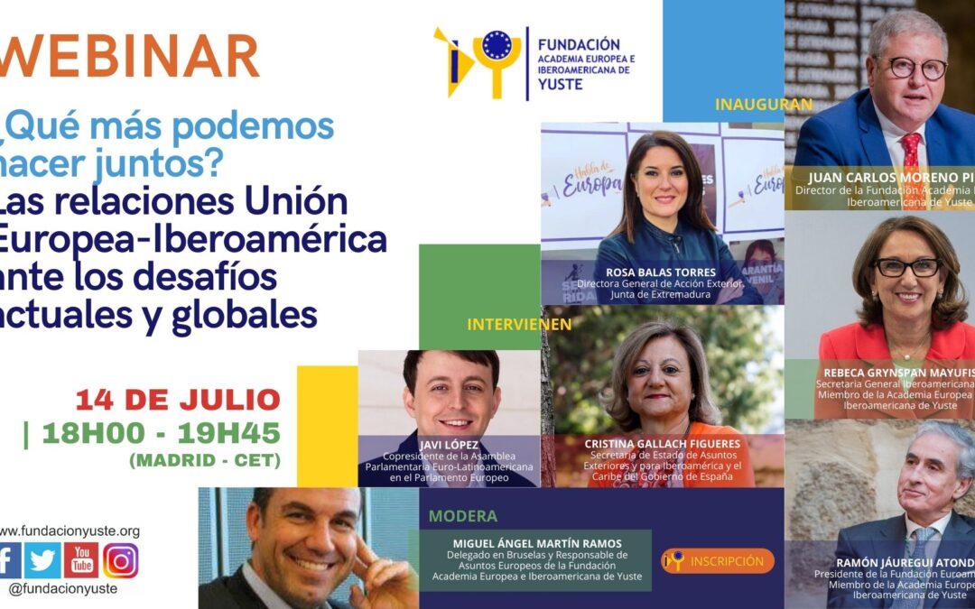 La Fundación Yuste organiza una webinar para analizar las relaciones presentes y futuras entre la Unión Europea e Iberoamérica