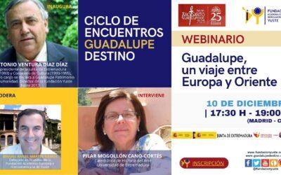 La Fundación Yuste organiza el webinario 'Guadalupe, un viaje entre Europa y Oriente' dentro del ciclo de encuentros 'Guadalupe destino'