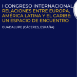 "Follow the second session of the I International Congress ""Relations Between Europe, Latin America and the Caribbean: A Meeting Space"" live"