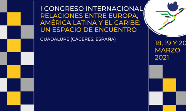 """Follow the second session of the I International Congress """"Relations Between Europe, Latin America and the Caribbean: A Meeting Space"""" live"""