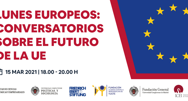 Lunes Europeos- Conversatorios sobre el Futuro de Europa
