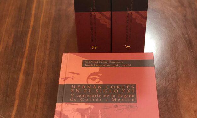 La Fundación Yuste presenta un libro sobre Hernán Cortés que profundiza en el conocimiento de su poliédrica figura