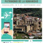 I JORNADAS GUADALUPENSES PATRIMONIO DE LA HUMANIDAD