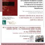 PRESENTATION OF THE BOOK HERNÁN CORTÉS EN EL SIGLO XXI. V CENTENARIO DE LA LLEGADA DE CORTÉS A MÉXICO